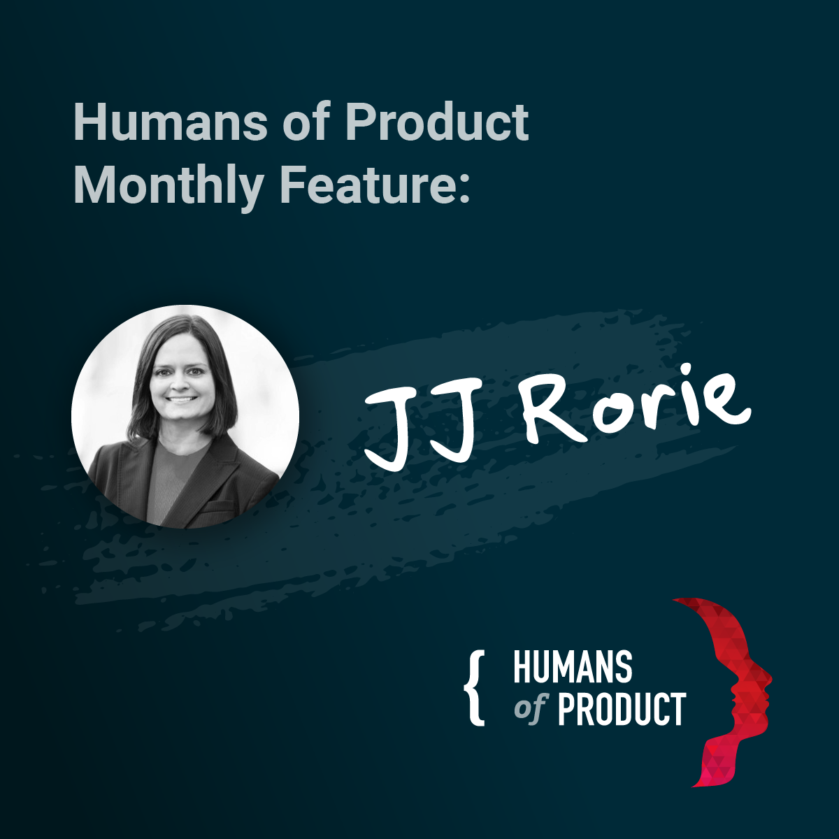 Humans of Product JJ Rorie