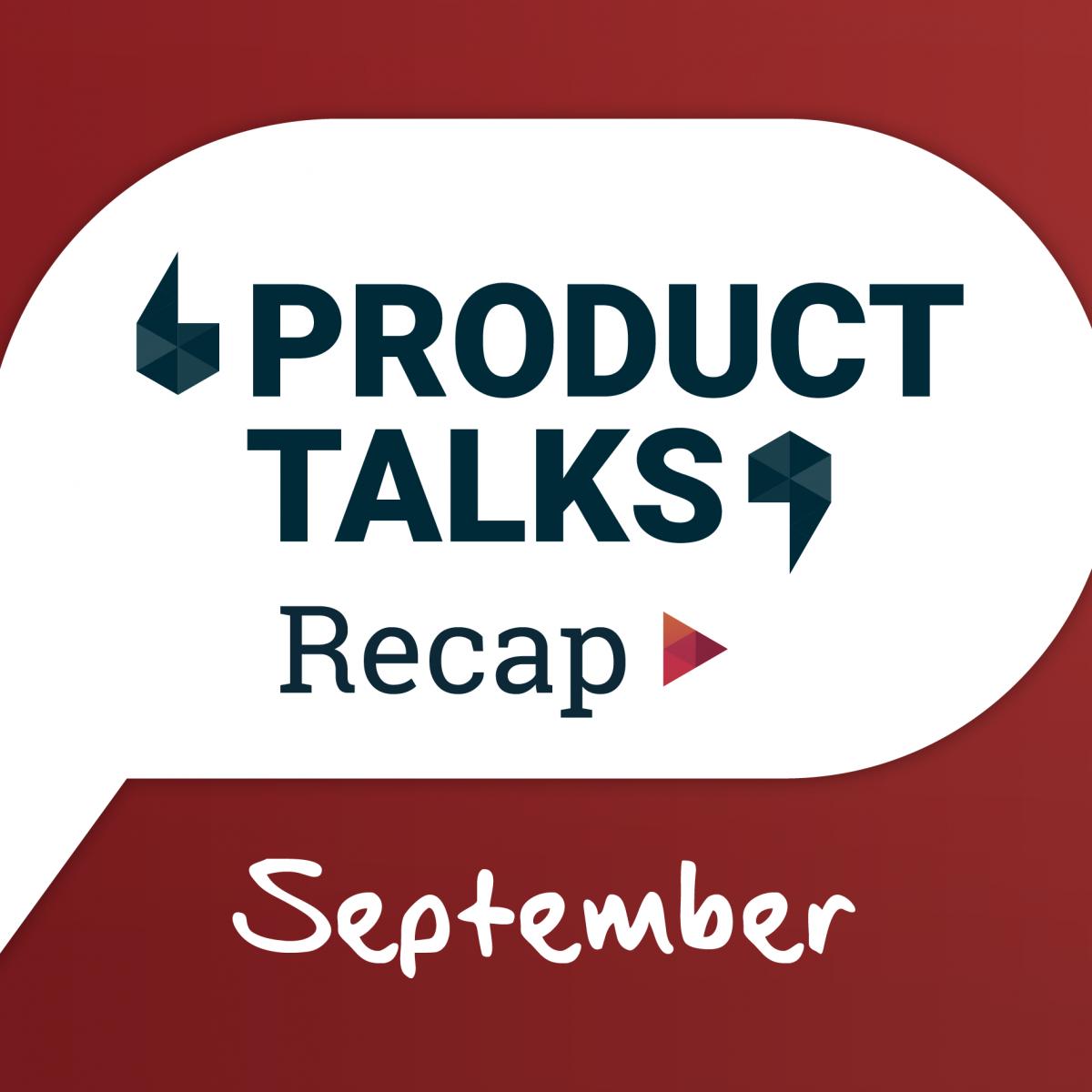 Product Talks September